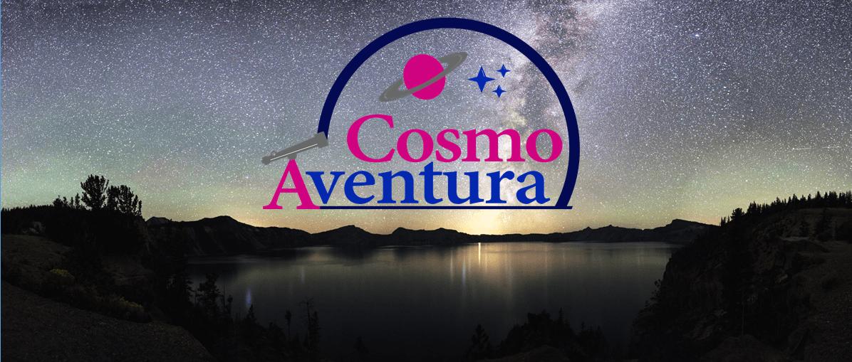 Todo gran viaje, comienza con el primer paso: CosmoAventura ya es una realidad
