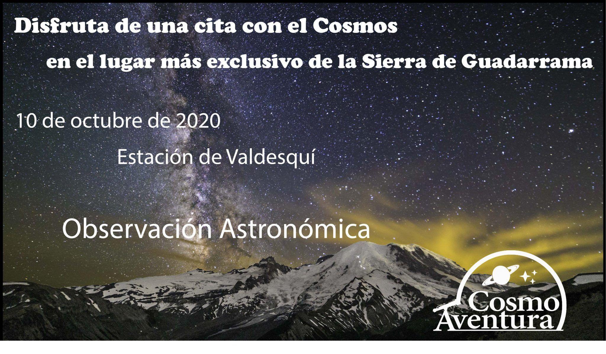 10-10-2020.- Observación Astronómica en el lugar más exclusivo de Madrid: La Estación de Valdesquí