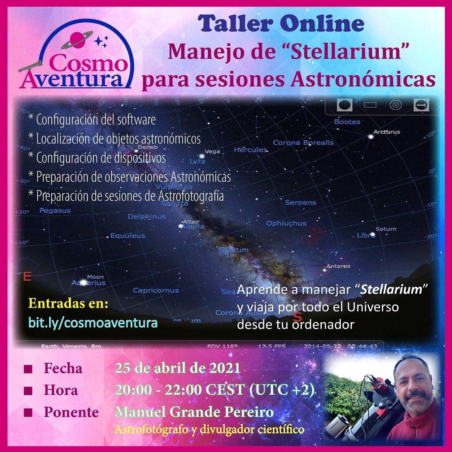 25-04-2021.- Taller Online: Stellarium para sesiones de Observación Astronómica y Astrofotografía