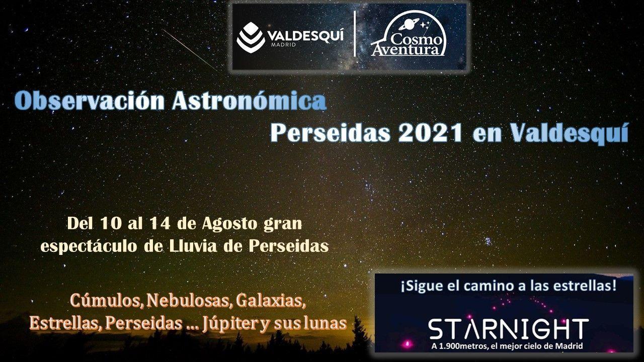(CANCELADO POR METEOROLOGIA) 14-08-2021 Observación desde Valdesquí; Cielo profundo, Planetas, y…. ¡¡¡Lluvia de las Perseidas!!!