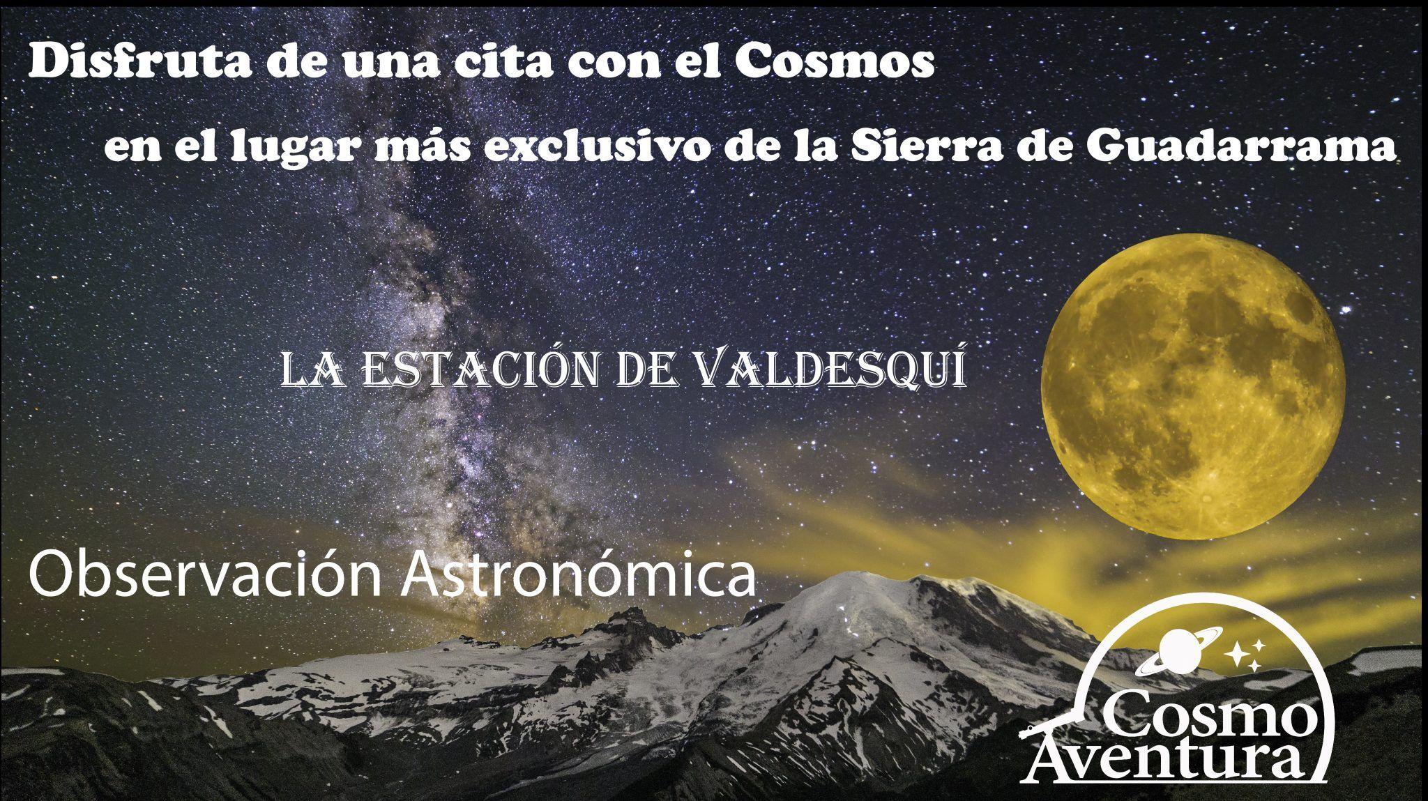 (CANCELADO POR MAL TIEMPO) 11-09-2021.- Observación Astronómica en el lugar más exclusivo de Madrid: La Estación de Valdesquí