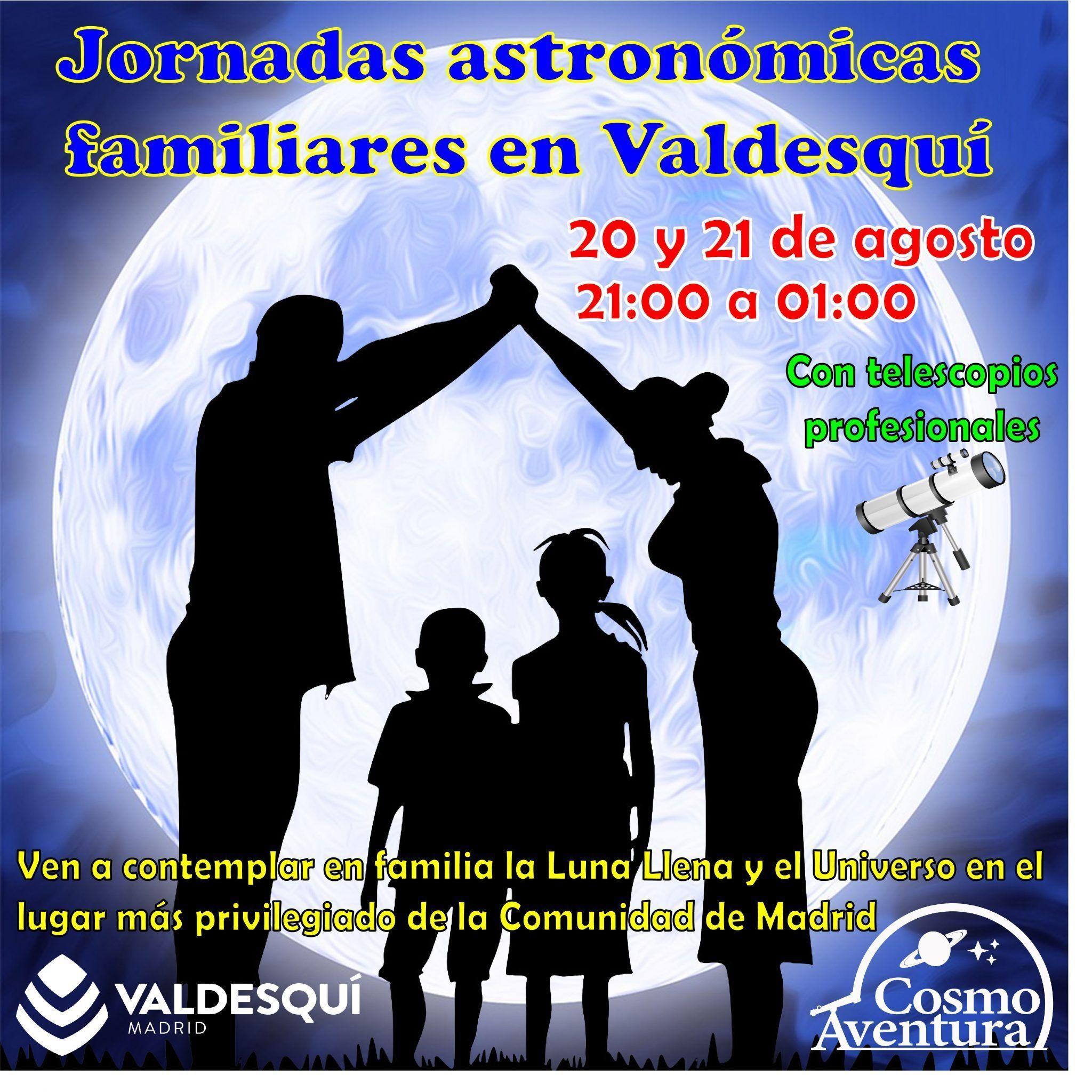 21 de agosto: Jornadas Astronómicas familiares de Luna Llena en la Estación de Valdesquí