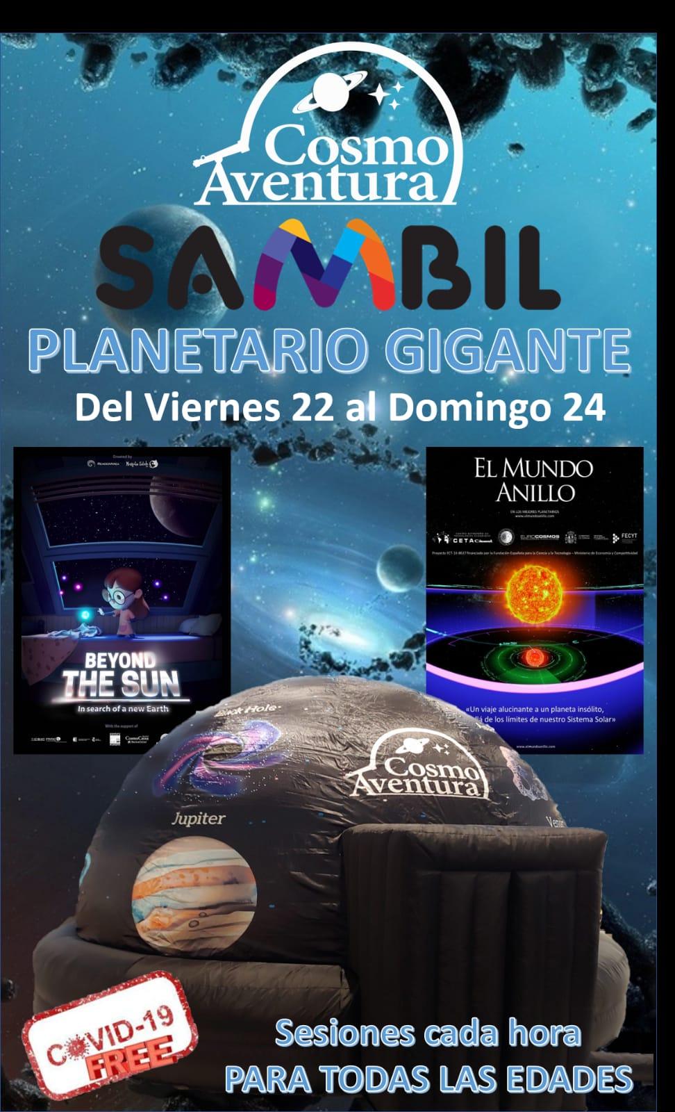 22, 23 y 24 de octubre… Ven al Planetario Móvil de CosmoAventura en el centro comercial SAMBIL, con PHOTOCALL incluido